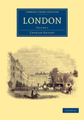 London - Cambridge Library Collection - British and Irish History, 19th Century (Paperback)