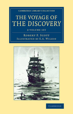 The Voyage of the Discovery 2 Volume Set - Cambridge Library Collection - Polar Exploration