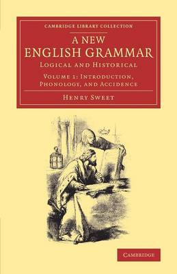 A New English Grammar: Logical and Historical - Cambridge Library Collection - Linguistics Volume 1 (Paperback)