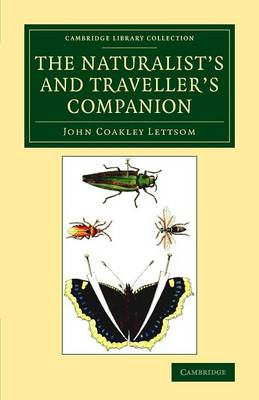 Cambridge Library Collection - Botany and Horticulture: The Naturalist's and Traveller's Companion (Paperback)