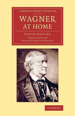 Wagner at Home - Cambridge Library Collection - Music (Paperback)