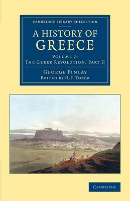 A A History of Greece 7 Volume Set A History of Greece: Greece under the Romans Volume 1 - Cambridge Library Collection - European History (Paperback)
