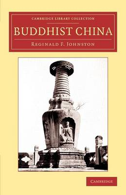 Buddhist China - Cambridge Library Collection - Religion (Paperback)