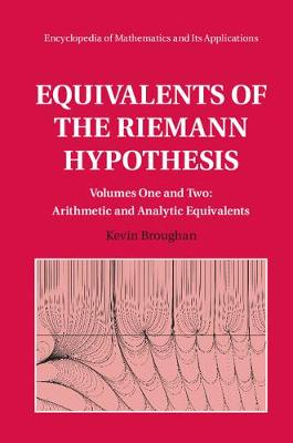 Encyclopedia of Mathematics and its Applications: Equivalents of the Riemann Hypothesis 2 Hardback Volume Set