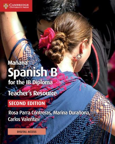 Manana Teacher's Resource with Cambridge Elevate: Spanish B for the IB Diploma - IB Diploma