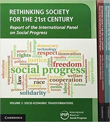 Rethinking Society for the 21st Century 3 Volume Paperback Set: Report of the International Panel on Social Progress