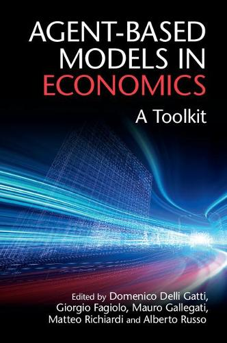 Agent-Based Models in Economics: A Toolkit (Paperback)