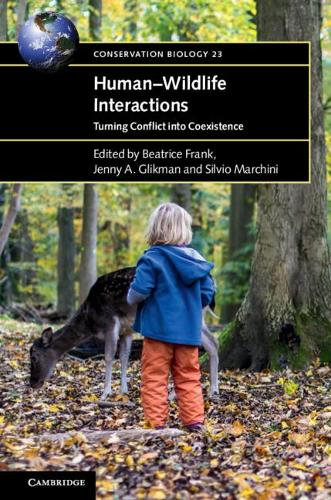 Human-Wildlife Interactions: Turning Conflict into Coexistence - Conservation Biology (Paperback)