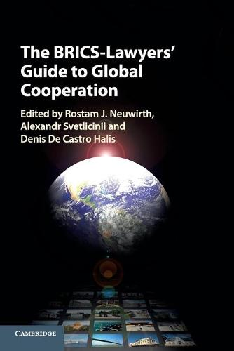 The BRICS-Lawyers' Guide to Global Cooperation (Paperback)