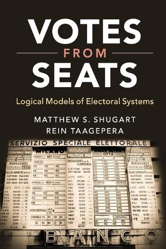 Votes from Seats: Logical Models of Electoral Systems (Paperback)