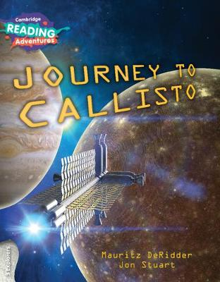 Cambridge Reading Adventures: Journey to Callisto 3 Explorers (Paperback)