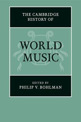 The Cambridge History of World Music - The Cambridge History of Music (Paperback)