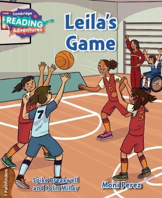 Leila's Game 1 Pathfinders - Cambridge Reading Adventures (Paperback)