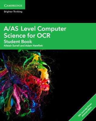 A/AS Level Computer Science for OCR Student Book with Cambridge Elevate Enhanced Edition (2 Years) - A Level Comp 2 Computer Science OCR