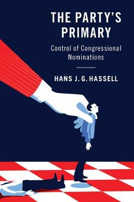 The Party's Primary: Control of Congressional Nominations (Paperback)