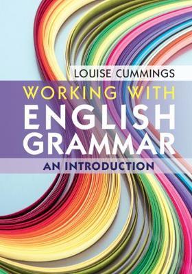 Working with English Grammar: An Introduction (Hardback)