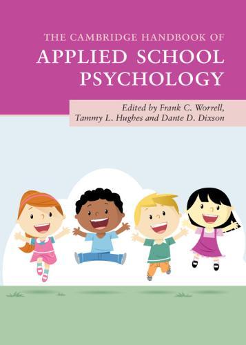 The Cambridge Handbook of Applied School Psychology - Cambridge Handbooks in Psychology (Hardback)