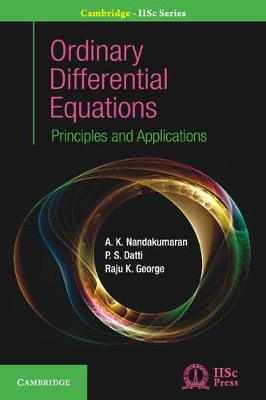 Ordinary Differential Equations: Principles and Applications - Cambridge IISc Series (Hardback)