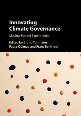 Innovating Climate Governance: Moving Beyond Experiments (Hardback)