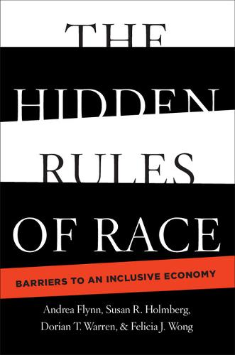 Cambridge Studies in Stratification Economics: Economics and Social Identity: The Hidden Rules of Race: Barriers to an Inclusive Economy (Hardback)