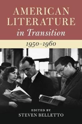 American Literature in Transition: American Literature in Transition, 1950-1960 (Hardback)