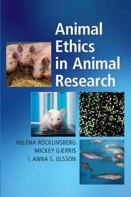 Animal Ethics in Animal Research (Hardback)