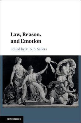 Law, Reason, and Emotion (Hardback)