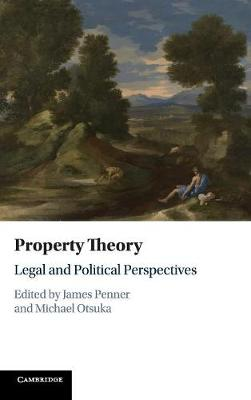 Property Theory: Legal and Political Perspectives (Hardback)