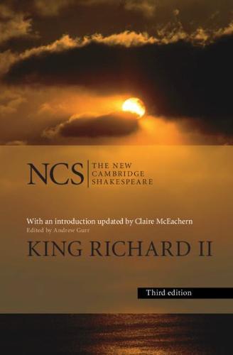King Richard ll - The New Cambridge Shakespeare (Hardback)