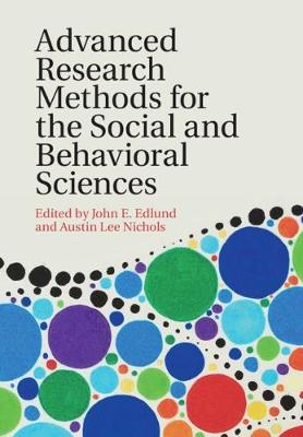 Advanced Research Methods for the Social and Behavioral Sciences (Hardback)