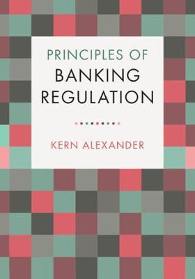 Principles of Banking Regulation (Hardback)