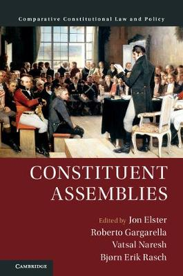 Comparative Constitutional Law and Policy: Constituent Assemblies (Hardback)
