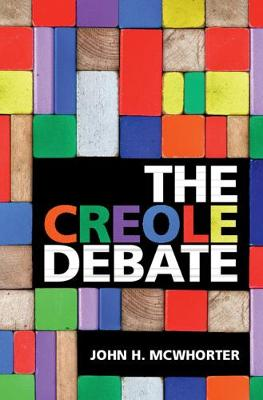 The Creole Debate (Hardback)