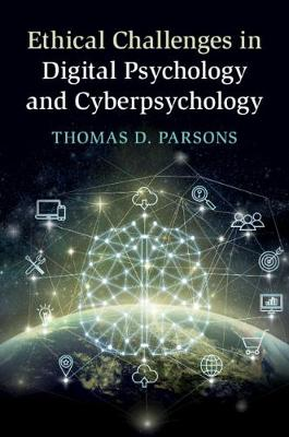 Ethical Challenges in Digital Psychology and Cyberpsychology (Hardback)