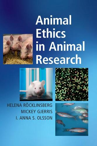 Animal Ethics in Animal Research (Paperback)