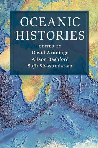 Oceanic Histories - Cambridge Oceanic Histories (Paperback)
