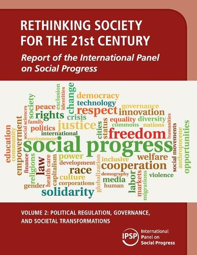 Rethinking Society for the 21st Century: Political Regulation, Governance, and Societal Transformations Volume 2 (Paperback)
