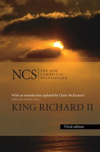 King Richard ll - The New Cambridge Shakespeare (Paperback)