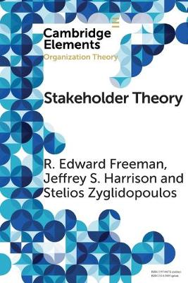 Elements in Organization Theory: Stakeholder Theory : Concepts and Strategies (Paperback)
