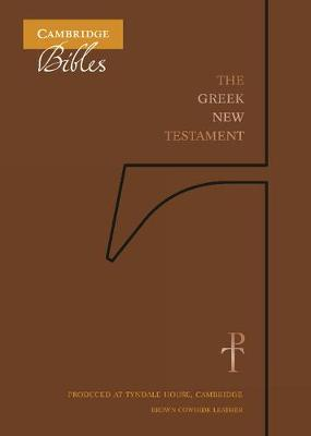 The Greek New Testament, Brown Cowhide TH518:NT: Produced at Tyndale House, Cambridge (Leather / fine binding)