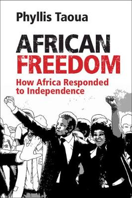 African Freedom: How Africa Responded to Independence (Paperback)