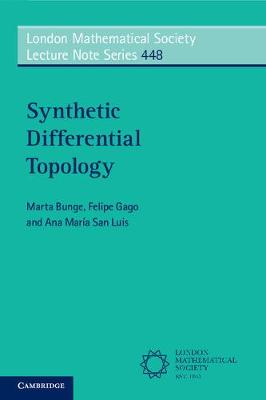 London Mathematical Society Lecture Note Series: Synthetic Differential Topology Series Number 448 (Paperback)