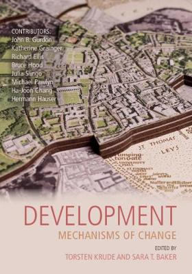 Darwin College Lectures: Development: Mechanisms of Change Series Number 29 (Paperback)