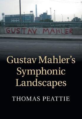 Gustav Mahler's Symphonic Landscapes (Paperback)