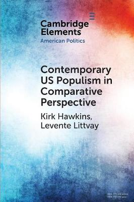 Contemporary US Populism in Comparative Perspective - Elements in American Politics (Paperback)