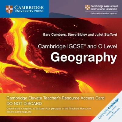 Cambridge IGCSE (R) and O Level Geography Cambridge Elevate Teacher's Resource Access Card - Cambridge International IGCSE