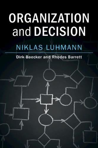 Organization and Decision (Paperback)