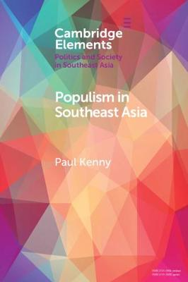 Populism in Southeast Asia - Elements in Politics and Society in Southeast Asia (Paperback)