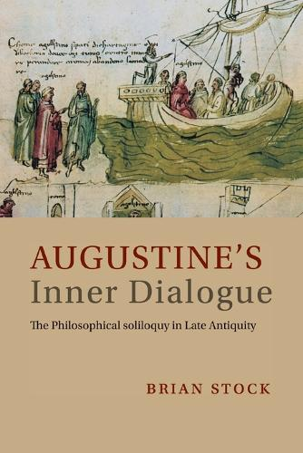 Augustine's Inner Dialogue: The Philosophical Soliloquy in Late Antiquity (Paperback)