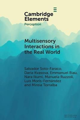 Multisensory Interactions in the Real World - Elements in Perception (Paperback)